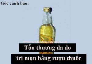Cảnh báo: sử dụng rượu thuốc trị mụn