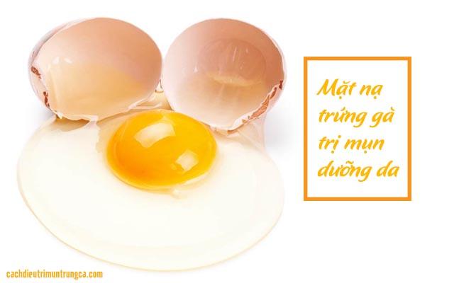 mặt nạ trứng gà trị mụn dưỡng da