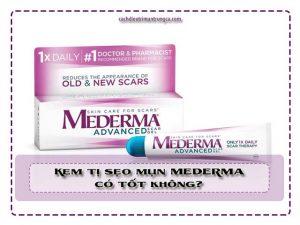 kem trị sẹo mụn Mederma có tốt không