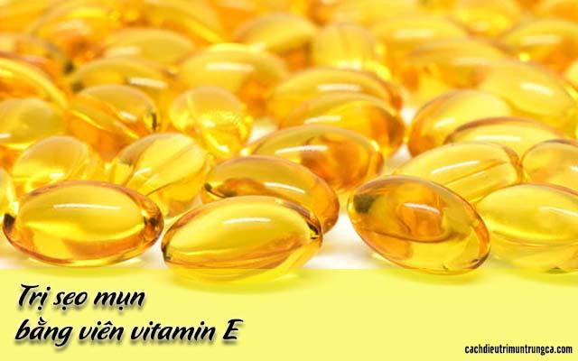 Cách trị sẹo mụn bằng vitamin E