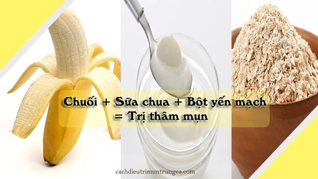 chuối kết hợp với bột yến mạch và sữa chua để trị thâm mụn