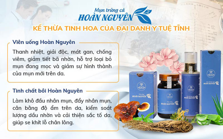 Mụn trứng cá Hoàn Nguyên được đánh giá là giải pháp điều trị mụn toàn diện