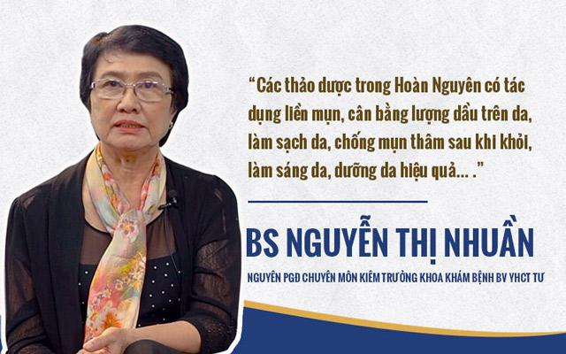 Bác sĩ Nhuần đánh giá về công dụng của các thảo dược có trong Bộ sản phẩm Trị Mụn trứng cá Hoàn Nguyên