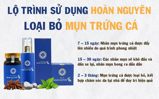 Liệu trình điều trị mụn bằng Hoàn Nguyễn từ 2 - 4 tháng, tùy vào độ nghiêm trọng của mụn