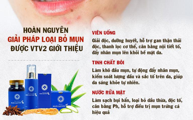 Những công dụng của Bộ sản phẩm Trị Mụn trứng cá Hoàn Nguyên